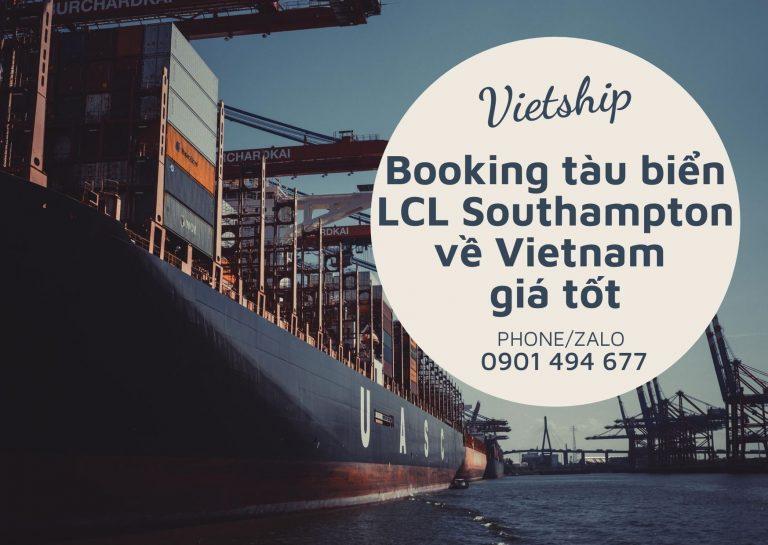Nhập khẩu hàng lẻ Southampton về Việt Nam giá tốt