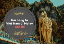 Gửi hàng từ Việt Nam đi Malay giá rẻ