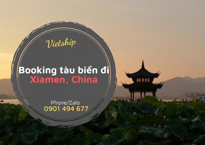 Dịch vụ booking tàu biển đi Xiamen từ HCM