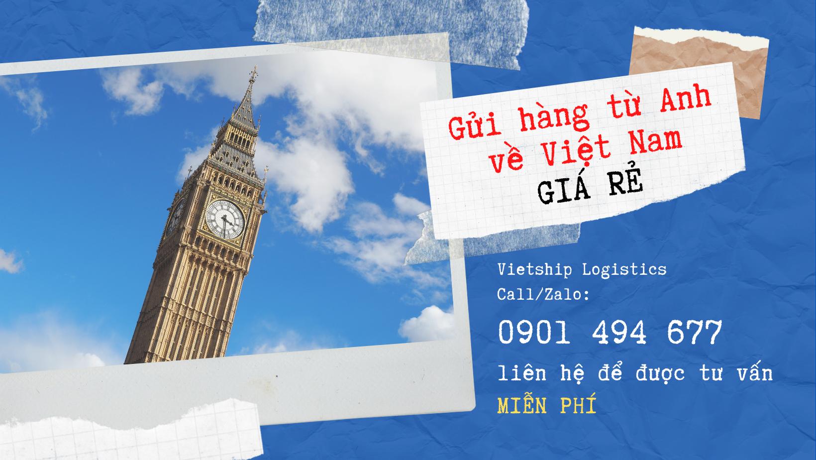 Gửi hàng từ Anh về Việt Nam ở đâu giá rẻ?