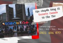 Vận chuyển hàng đi Toronto Canada từ Cần Thơ
