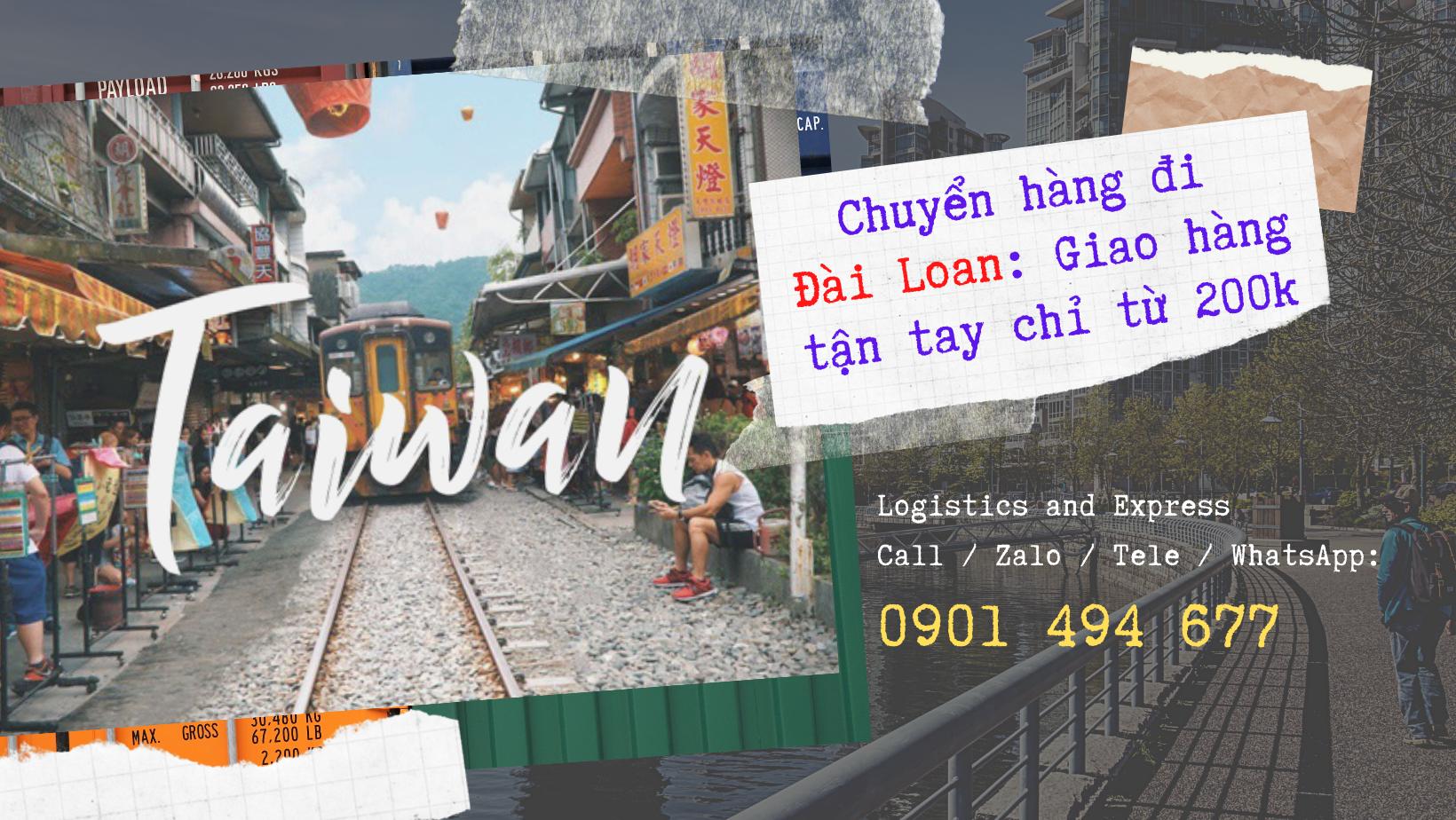 Chuyển hàng đi Đài Loan: Giao hàng tận tay chỉ từ 200k