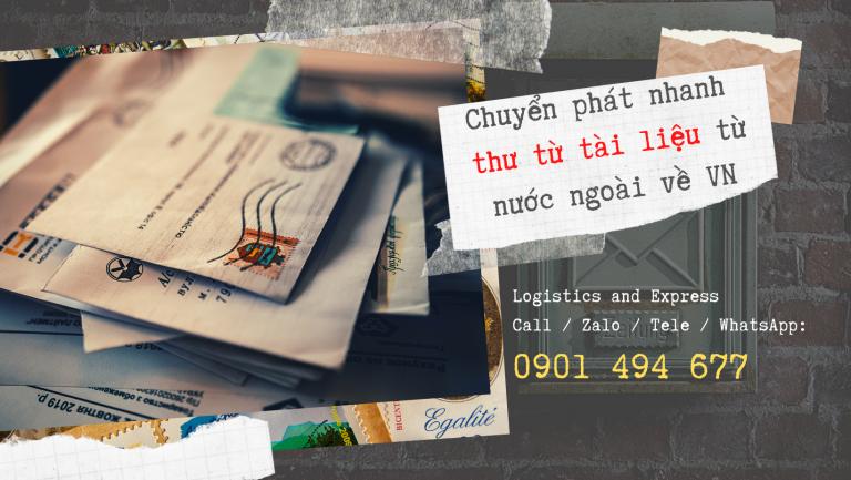 Chuyển phát nhanh thư từ, tài liệu từ nước ngoài về Việt Nam